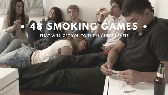 Smoking Games