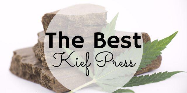 Best Kief Press