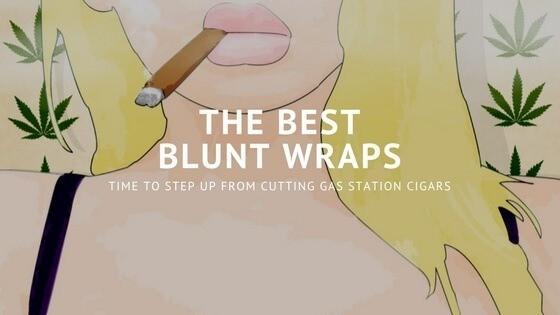 Best Blunt Wraps