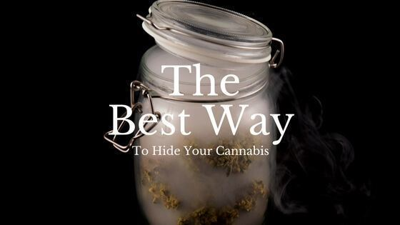 The Best way to Hide Weed