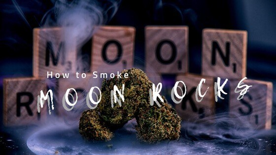 How to Smoke Moon Rocks
