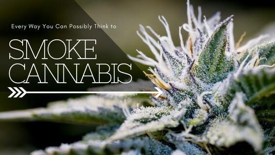 Best Ways to Smoke Weed