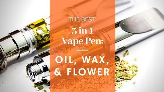 The Best 3 in 1 Vape Pen