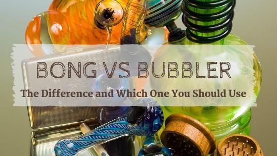 Bong vs Bubbler