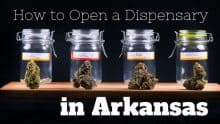 How to Open a Dispensary in Arkansas