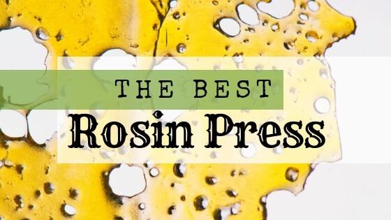 Best Rosin Press