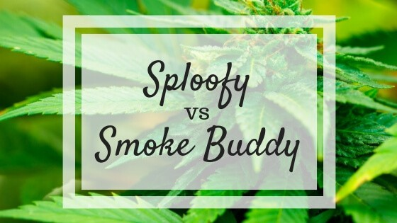 Sploofy Vs Smoke Buddy