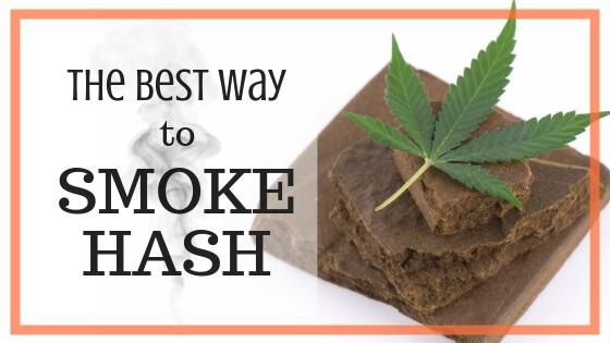 Best Way to Smoke Hash